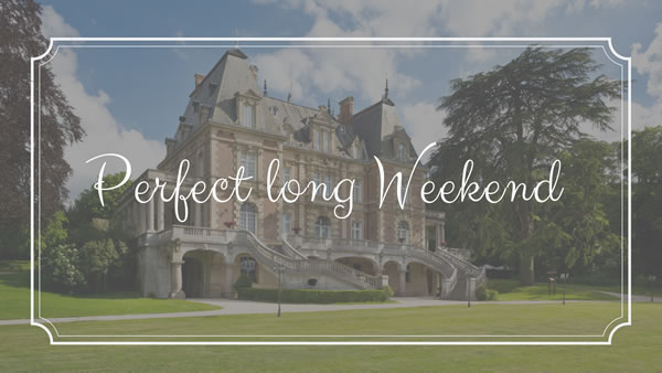 The Perfect Long Weekend